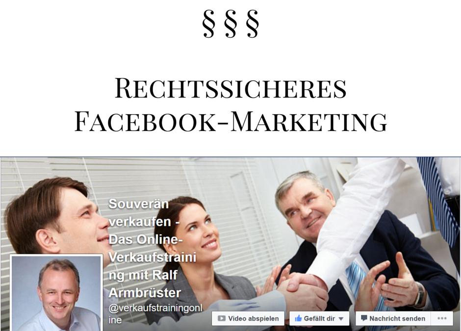Übersicht: Rechtssicheres Facebook-Marketing